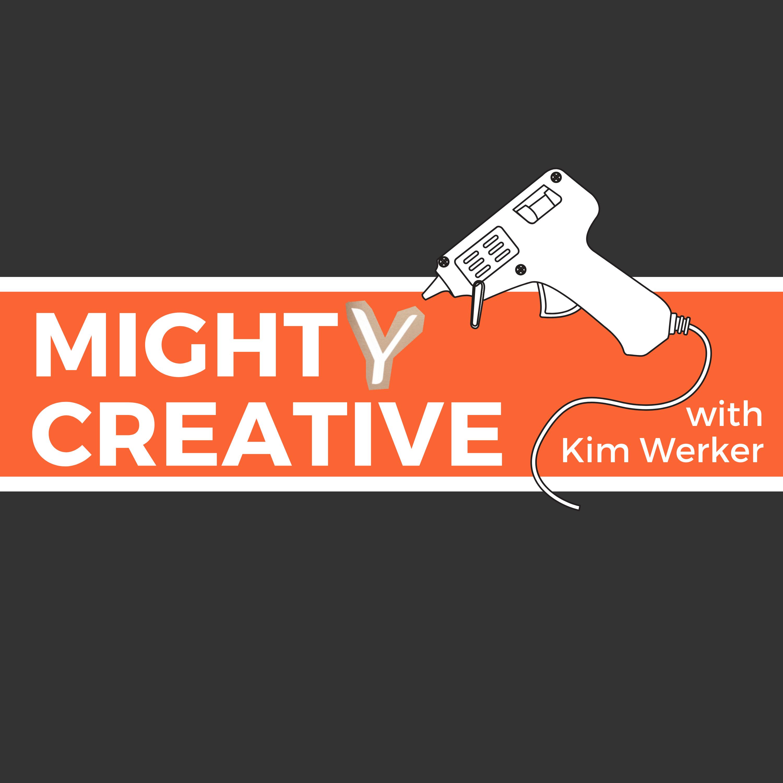 Mighty Creative, with Kim Werker show art