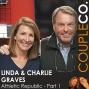 Artwork for Sweat Equity Entrepreneurs: Linda & Charlie Graves Of Athletic Republic, Part 1