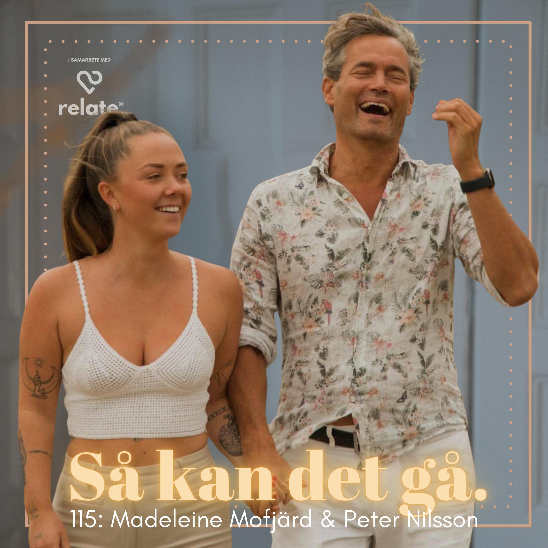 115. Madeleine Mofjärd & Peter Nilsson - Kärleken med 27 år mellan sig