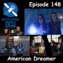Artwork for The Earth Station DCU Episode 148 – American Dreamer
