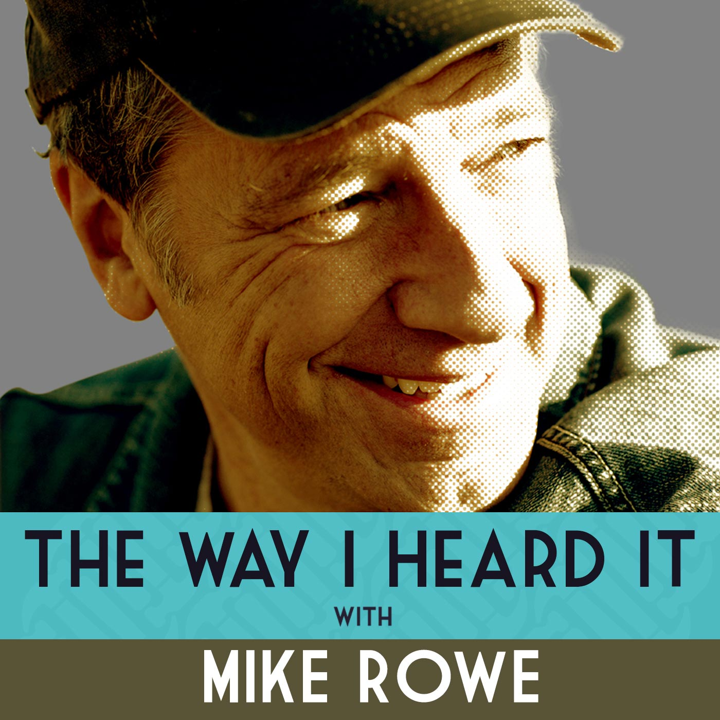 The Way I Heard It with Mike Rowe logo