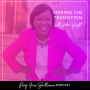 Artwork for  Ep. 17: Making The Transition And Finding Your Voice With Amber Wright