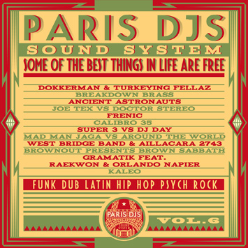 Paris DJs Soundsystem - Some Of The Best Things In Life Are Free Vol.6