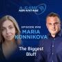 Artwork for 048 - Maria Konnikova - The Biggest Bluff