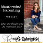 Artwork for MMP92: Mastermind Parenting Tool to Prevent Judgy Relatives from Hijacking Your Holiday