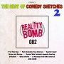 Artwork for Reality Bomb Episode 082 - The Best of Comedy Sketches 2