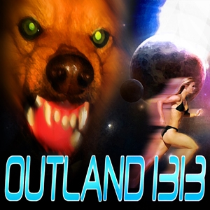 Outland 1313 Part One by: Rose Caraway