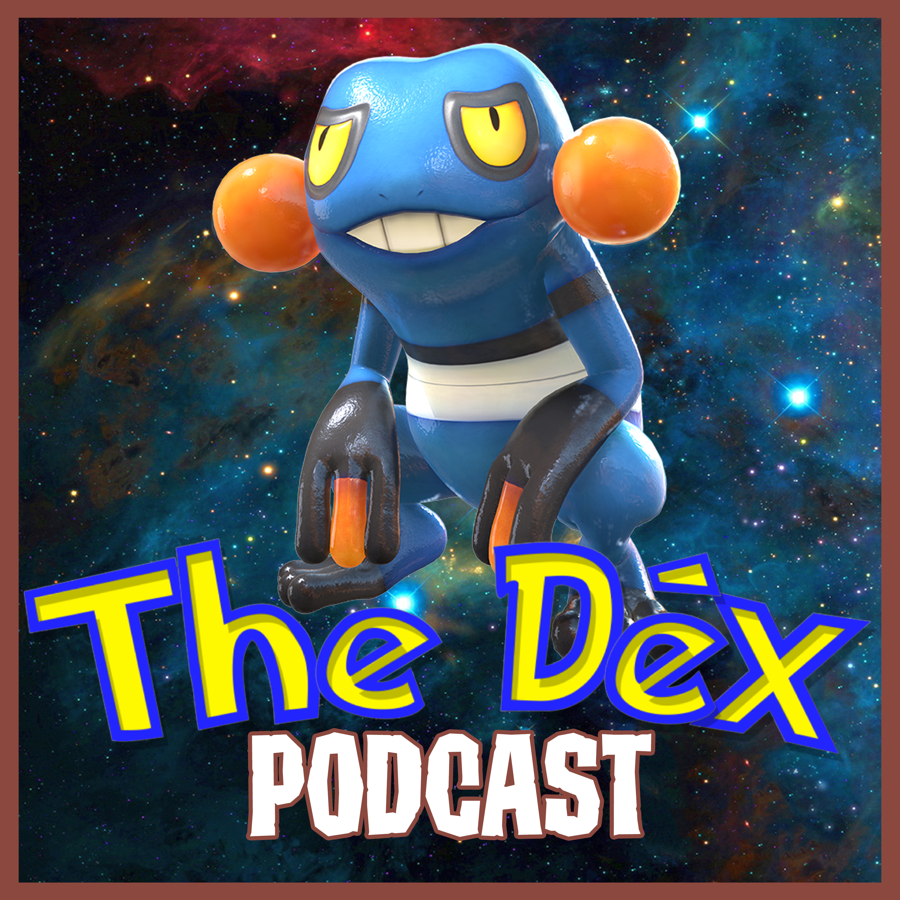 The Dex! Podcast #116: Croagunk?!
