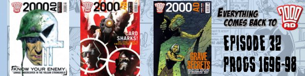 Everything Comes Back to 2000AD - Episode 32
