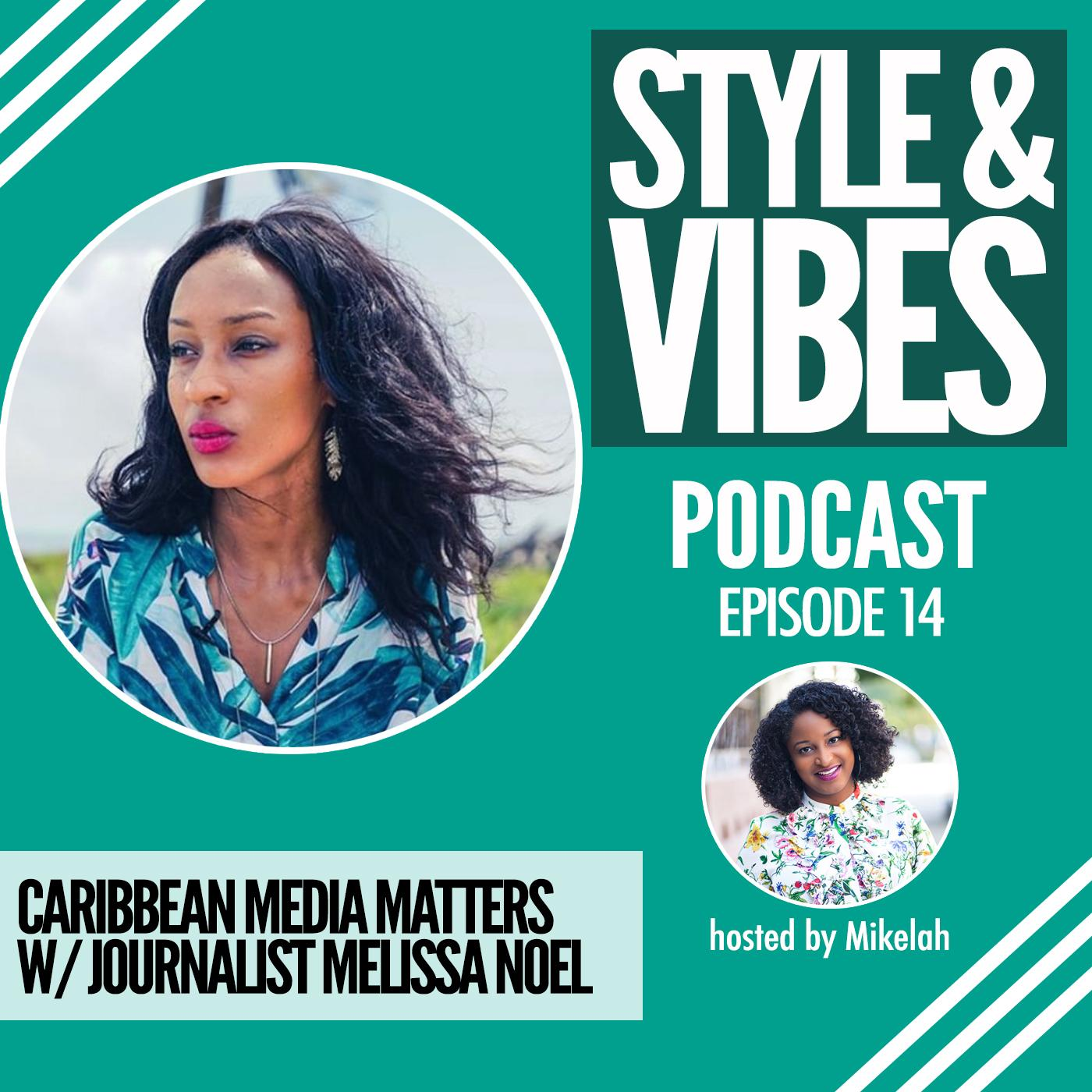 SV 14: Caribbean Media Matters with Journalist Melissa Noel