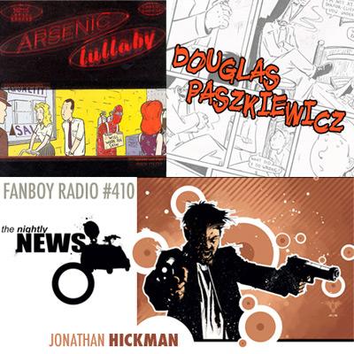 Fanboy Radio #410 - Douglas Paszkiewicz & Jonathan Hickman