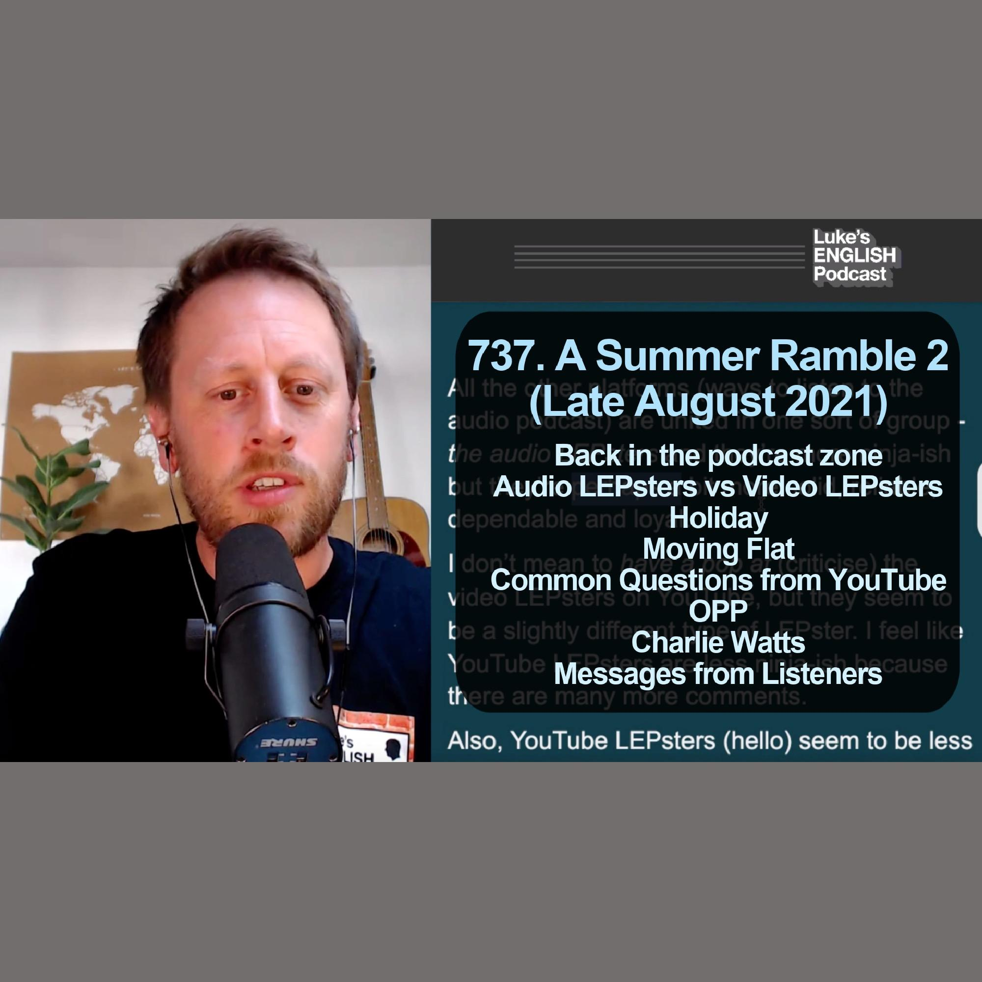 737. A Summer Ramble 2 (Late August 2021)