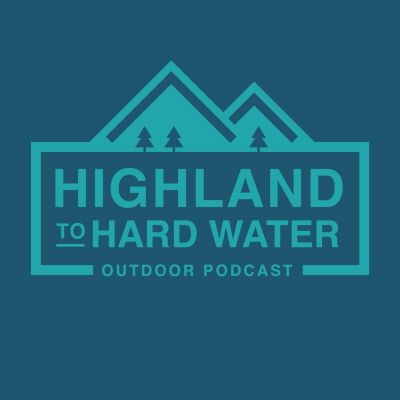 The Highland to Hardwater Outdoor Podcast show image