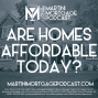 Artwork for Are Homes Affordable Today?