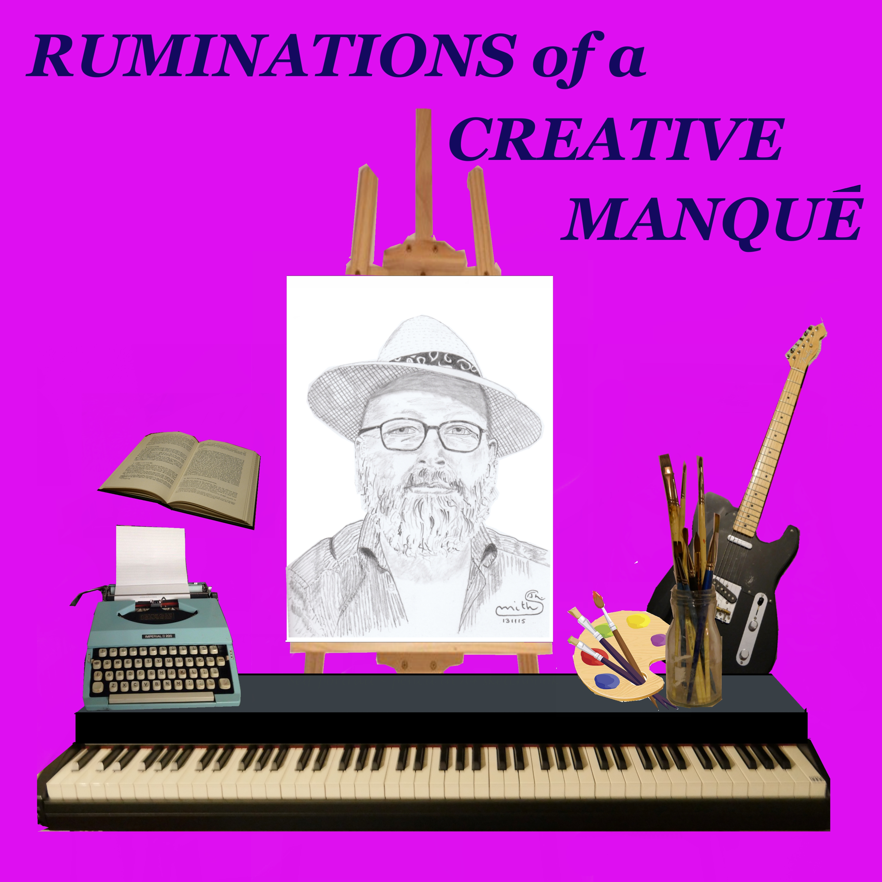 Artwork for Intro to Ruminations of a Creative Manqué