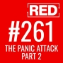 Artwork for RED 261: The Panic Attack - Part 2