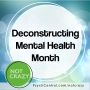 Artwork for Deconstructing Mental Health Month