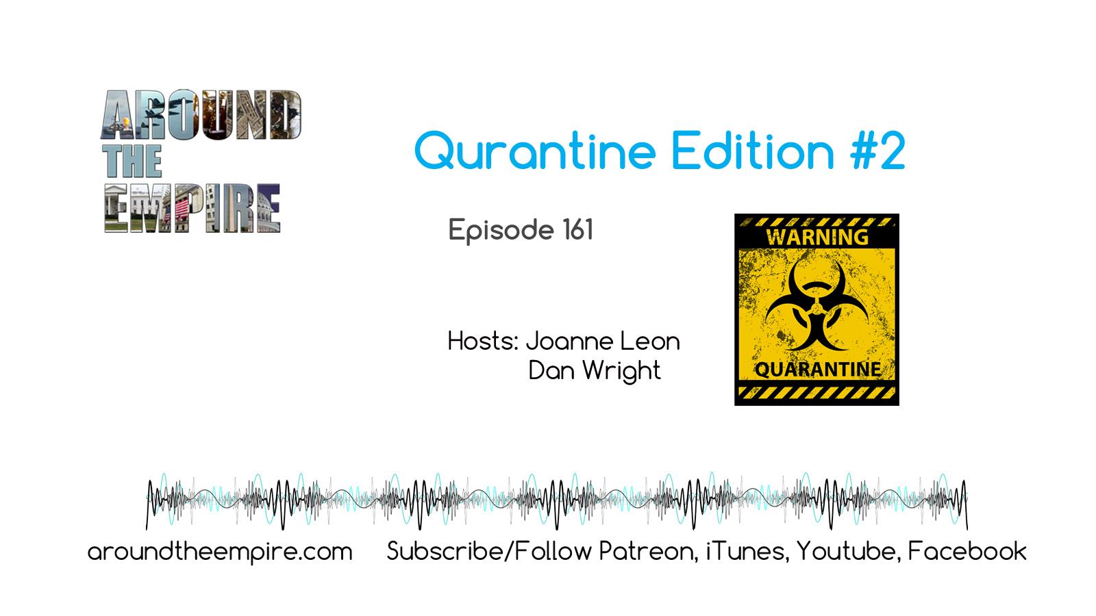 Ep 161 UNLOCKED Quarantine Edition 2