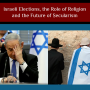 Artwork for Israeli Elections, the Role of Religion and the Future of Secularism
