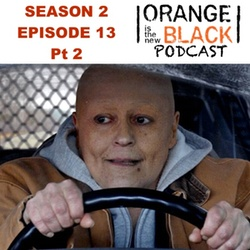 s2e13 Pt 2 We have manners.  We're Polite.  - The Orange is the New Black Podcast
