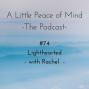 Artwork for Episode 74: Lighthearted