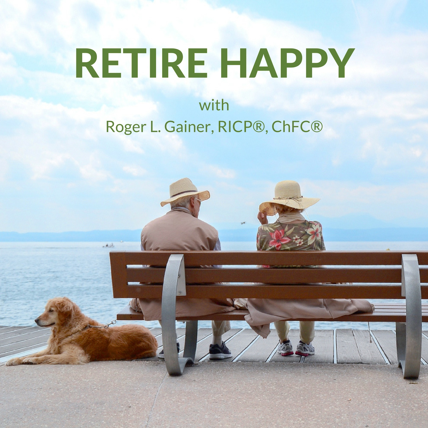 Retire Happy with Roger Gainer show art