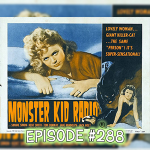 Monster Kid Radio #288 - Cat People and Barry Harding