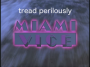 Artwork for Tread Perilously -- Miami Vice: Tale of the Goat