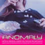 Artwork for Anomaly-Netflix-Originals-You-Should-Be-Watching