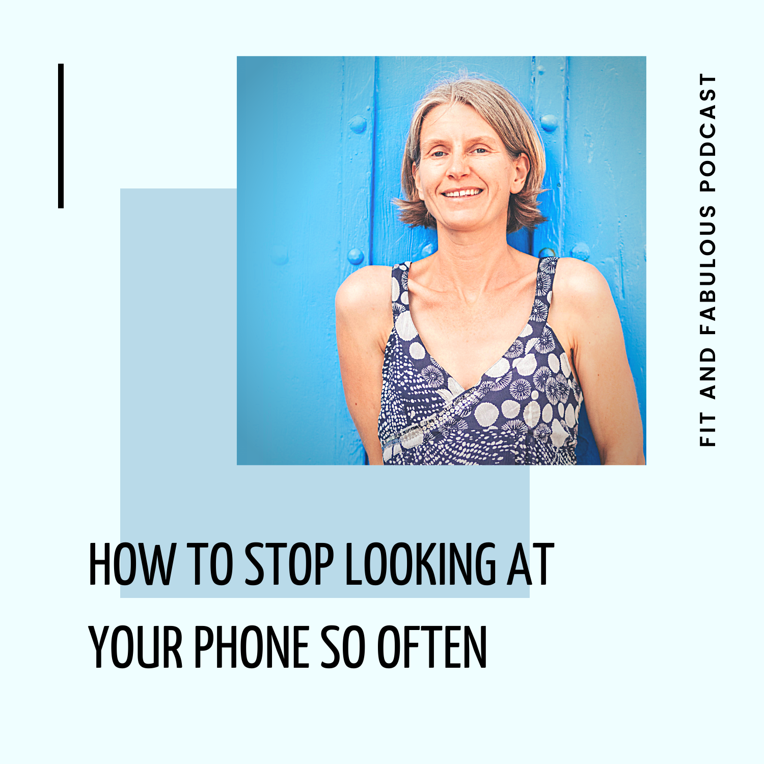 How to Stop Looking at Your Phone So Often Episode 111