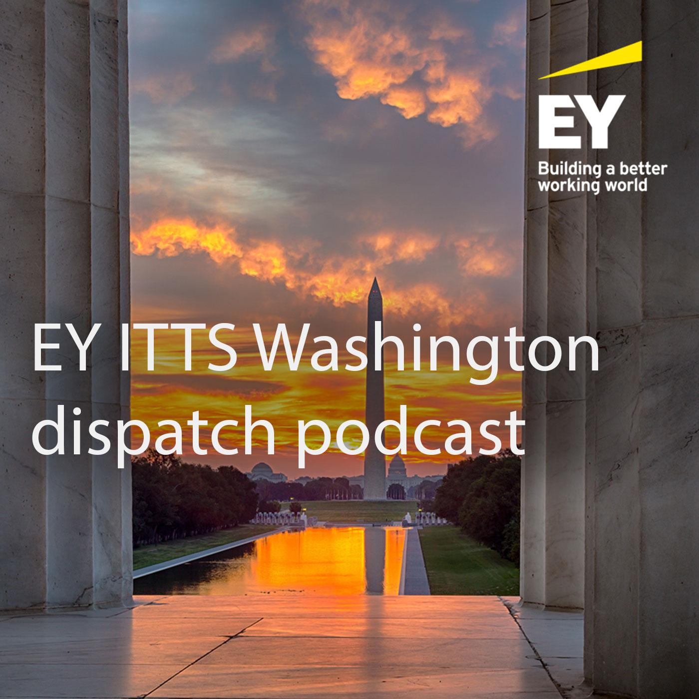 EY ITTS Washington Dispatch, August 2021
