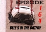 Artwork for Bell's in the Batfry, Episode 164