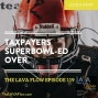 Artwork for Taxpayers Superbowl-ed Over - TLF119
