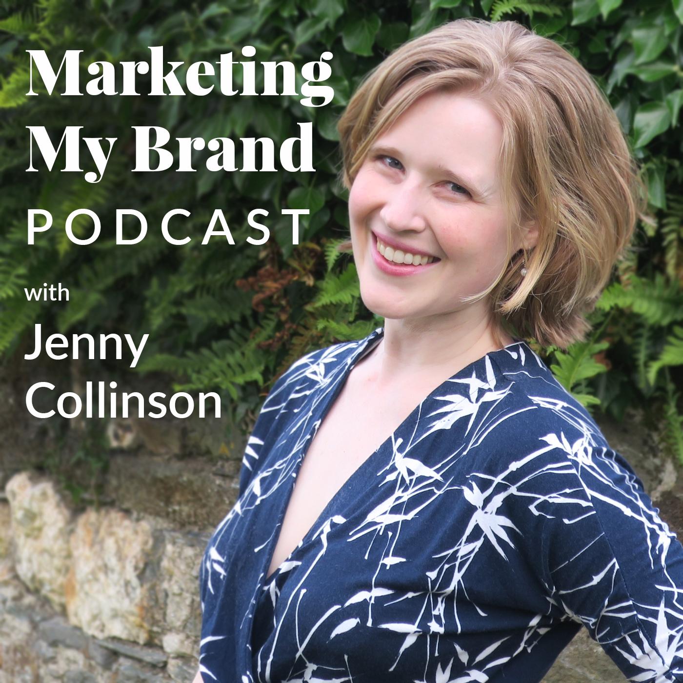 Marketing My Brand Podcast with Jenny Collinson show art