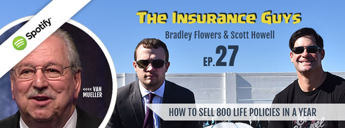 Insurance Guys Podcast | Van Mueller | Ep.27