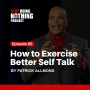 Artwork for SDN085: How to Exercise Better Self Talk