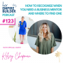 Artwork for Ep 123 How to recognise when you need a business mentor and where to find one with Kelsey Chapman