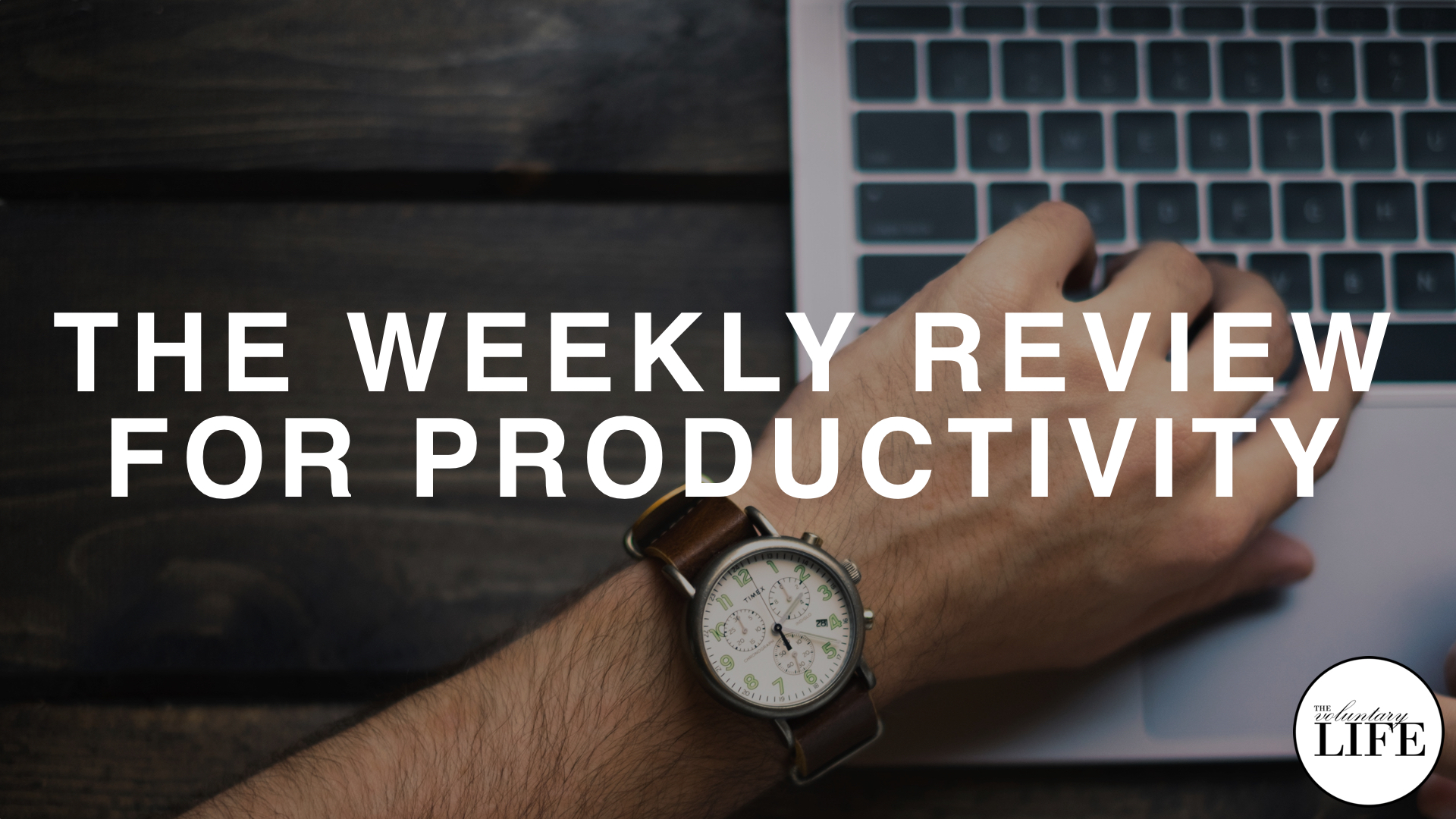 303 The Weekly Review For Productivity