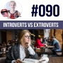 Artwork for #090 Introvert vs Extrovert what's the difference? ESL
