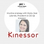 Artwork for Intuitive strategy with Marie-José Lalande, President & CEO @ Kinessor