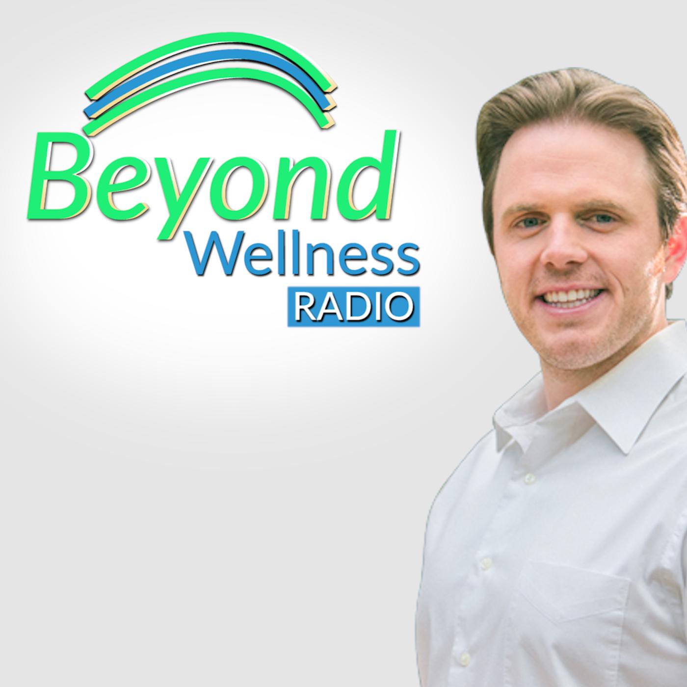 Beyond Wellness Radio show art