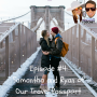 Artwork for Episode #4: Ryan and Samantha of Our Travel Passport Interview