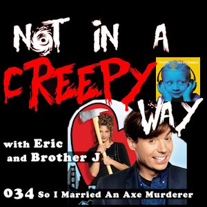 NIACW 034 So I Married An Axe Murderer