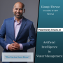 Artwork for Artificial Intelligence in Water Management with Elango Thevar of Neer.ai