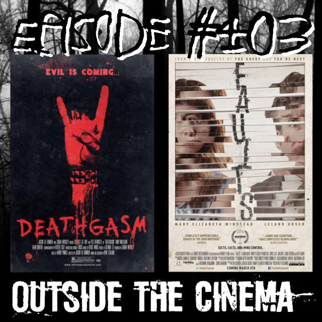 Episode #403 Deathgasm Faults