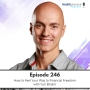 Artwork for 246 - How to Feel Your Way to Financial Freedom