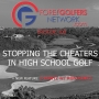 Artwork for FGN Ep 100 – Stopping The Cheaters in High School Golf