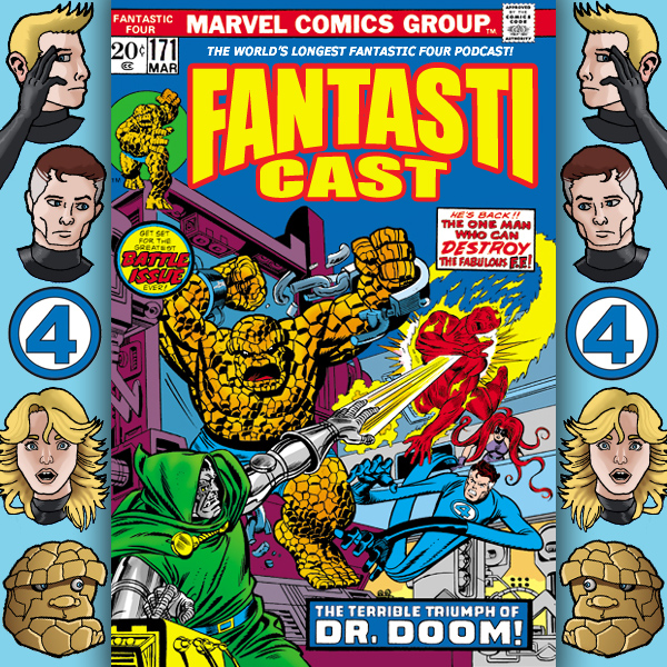 Episode 171: Fantastic Four #143 - The Terrible Triumph Of Doctor Doom