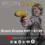 Artwork for Bcash Drama and Riff - E139