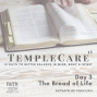 Artwork for 014: TempleCare12 Series - Day 3 The Bread of Life